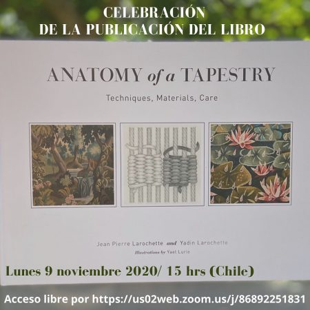 """""""Anatomy of a Tapestry: Techniques, Materiales, Care"""""""